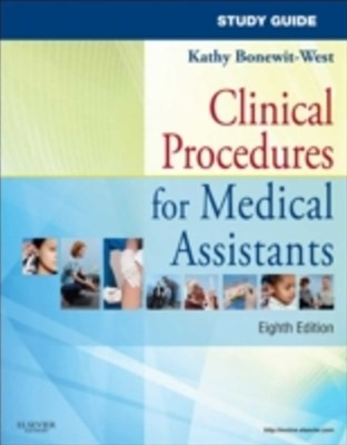 (ebook) Study Guide for Clinical Procedures for Medical Assistants - E-Book