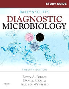 (ebook) Study Guide for Bailey and Scott's Diagnostic Microbiology - E-Book - Reference Medicine