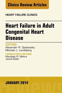 (ebook) Heart Failure in Adult Congenital Heart Disease, An Issue of Heart Failure Clinics, E-Book - Reference Medicine