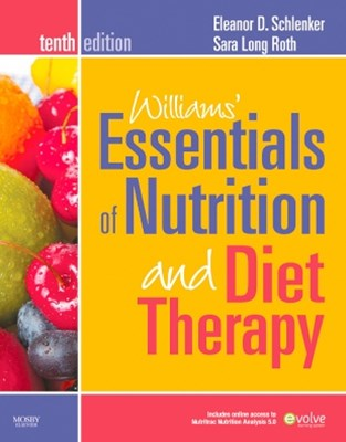 Williams' Essentials of Nutrition and Diet Therapy - Revised Reprint - E-Book