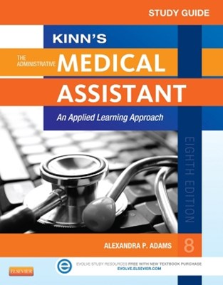Study Guide for Kinn's The Administrative Medical Assistant - E-Book