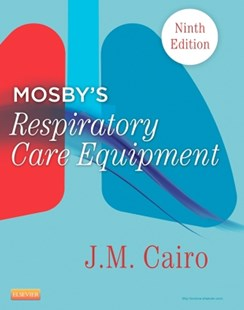 (ebook) Mosby's Respiratory Care Equipment - E-Book - Reference Medicine