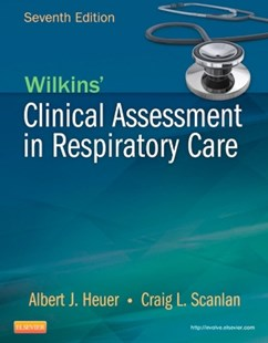 (ebook) Wilkins' Clinical Assessment in Respiratory Care - E-Book - Reference Medicine