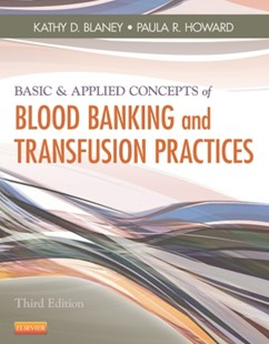 (ebook) Basic & Applied Concepts of Blood Banking and Transfusion Practices - E-Book - Reference Medicine