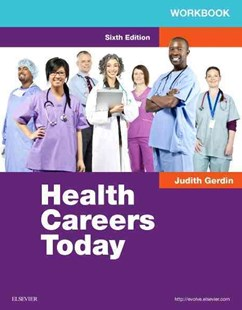 Workbook for Health Careers Today by Judith A. Gerdin (9780323280655) - PaperBack - Business & Finance Careers