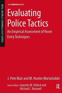 Evaluating Police Tactics by J. Pete Blair, M. Hunter Martaindale (9780323280662) - PaperBack - Politics Political Issues