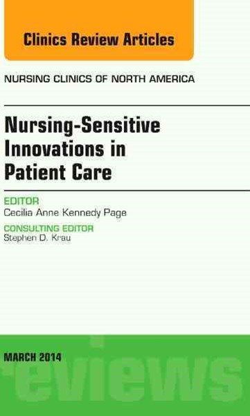 Nurse-Sensitive Innovation in Patient Care