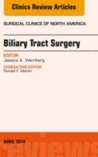 (ebook) Biliary Tract Surgery, An Issue of Surgical Clinics, E-Book - Reference Medicine