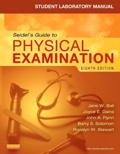 (ebook) Student Laboratory Manual for Seidel's Guide to Physical Examination - E-Book - Reference Medicine