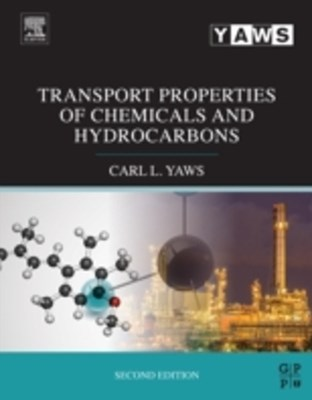Transport Properties of Chemicals and Hydrocarbons