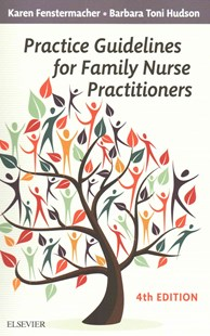 Practice Guidelines for Family Nurse Practitioners by Karen Fenstermacher, Barbara Toni Hudson (9780323290807) - PaperBack - Reference Medicine