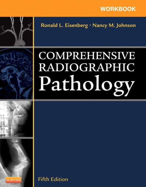Workbook for Comprehensive Radiographic Pathology - E-Book
