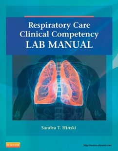(ebook) Respiratory Care Clinical Competency Lab Manual - E-Book - Reference Medicine