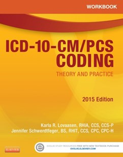 (ebook) Workbook for ICD-10-CM/PCS Coding: Theory and Practice, 2015 Edition - E-Book - Reference Medicine