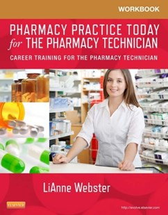 (ebook) Workbook for Pharmacy Practice Today for the Pharmacy Technician - E-Book - Reference Medicine