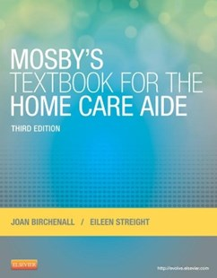 (ebook) Mosby's Textbook for the Home Care Aide - E-Book - Reference Medicine