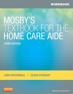 (ebook) Workbook for Mosby's Textbook for the Home Care Aide - E-Book - Reference Medicine