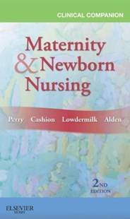 (ebook) Clinical Companion for Maternity & Newborn Nursing - E-Book - Reference Medicine