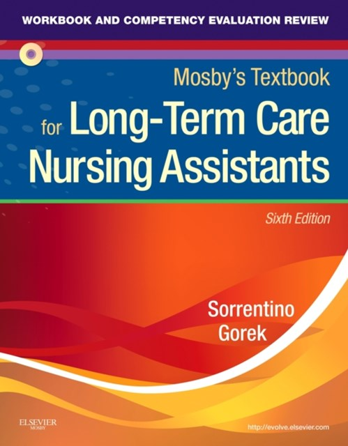 Workbook and Competency Evaluation Review for Mosby's Textbook for Long-Term Care Nursing Assistants - E-Book