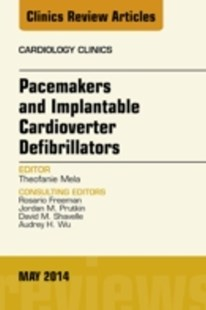 (ebook) Pacemakers and Implantable Cardioverter Defibrillators, An Issue of Cardiology Clinics, E-Book - Reference Medicine