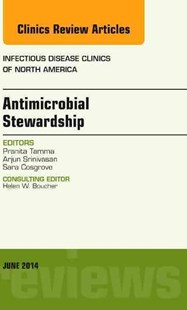Antimicrobial Stewardship by Pranita TammaMD (9780323299237) - HardCover - Reference Medicine