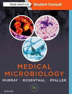 Medical Microbiology by Patrick R. Murray, Ken S. Rosenthal, Michael A. Pfaller (9780323299565) - PaperBack - Reference Medicine
