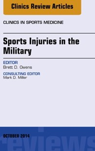 (ebook) Sports Injuries in the Military, An Issue of Clinics in Sports Medicine, E-Book - Reference Medicine