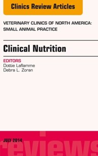 (ebook) Nutrition, An Issue of Veterinary Clinics of North America: Small Animal Practice, E-Book - Home & Garden Agriculture