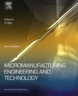 (ebook) Micromanufacturing Engineering and Technology - Business & Finance Careers