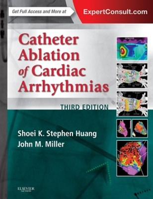 (ebook) Catheter Ablation of Cardiac Arrhythmias E-book