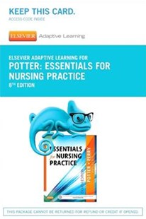 Elsevier Adaptive Learning for Essentials for Nursing Practice by Patricia Ann Potter, Anne Griffin Perry, Patricia Stockert (9780323322041) - HardCover - Reference Medicine