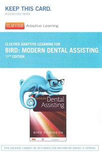 Modern Dental Assisting Elsevier Adaptive Learning Access Code by Bird/ Robinson (9780323322218) - HardCover