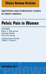 (ebook) Pelvic Pain in Women, An Issue of Obstetrics and Gynecology Clinics, E-Book - Reference Medicine