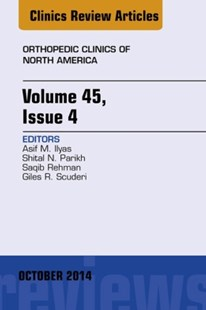(ebook) Volume 45, Issue 4, An Issue of Orthopedic Clinics, E-Book - Reference Medicine
