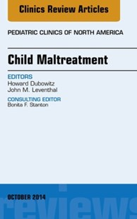 (ebook) Child Maltreatment, An Issue of Pediatric Clinics, E-Book - Reference Medicine