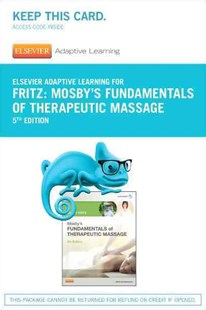 Elsevier Adaptive Learning for Mosby's Fundamentals of Therapeutic Massage Access Card by Sandy Fritz (9780323352260) - HardCover - Reference Medicine