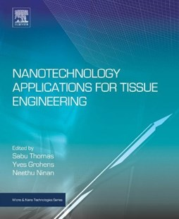 (ebook) Nanotechnology Applications for Tissue Engineering - Reference Medicine