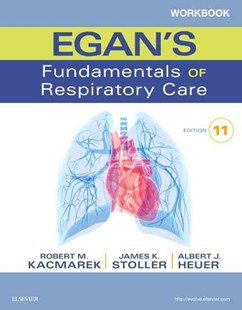 Workbook for Egan's Fundamentals of Respiratory Care by Robert M. Kacmarek (9780323358521) - PaperBack - Reference Medicine
