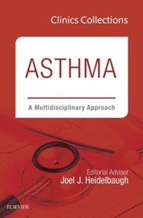 (ebook) Asthma: A Multidisciplinary Approach, 2C (Clinics Collections), E-Book - Reference Medicine