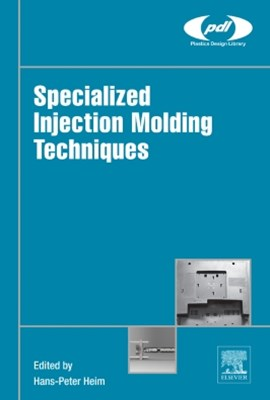 (ebook) Specialized Injection Molding Techniques