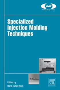 (ebook) Specialized Injection Molding Techniques - Science & Technology Engineering