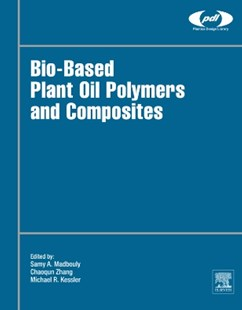 (ebook) Bio-Based Plant Oil Polymers and Composites - Science & Technology Biology