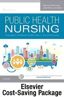 Community/Public Health Nursing Online for Stanhope and Lancaster, Public Health Nursing (Access Code and Textbook Package) by Marcia Stanhope, Jeanette Lancaster (9780323371421) - PaperBack - Reference Medicine