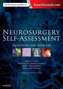 Neurosurgery Self-Assessment by Rahul S. Shah, Thomas A. D. Cadoux-Hudson, Jamie J. Van Gompel, Erlick A. C. Pereira (9780323374804) - HardCover - Reference Medicine