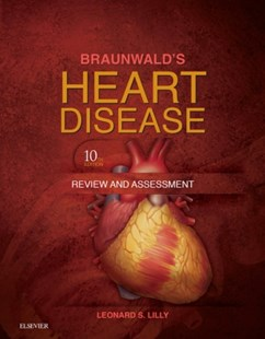 (ebook) Braunwald's Heart Disease Review and Assessment E-Book - Reference Medicine