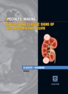 (ebook) Specialty Imaging: Pitfalls and Classic Signs of the Abdomen and Pelvis E-Book - Reference Medicine