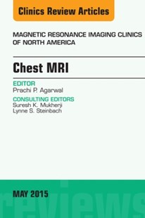 (ebook) Chest MRI, An Issue of Magnetic Resonance Imaging Clinics of North America, E-Book - Reference Medicine