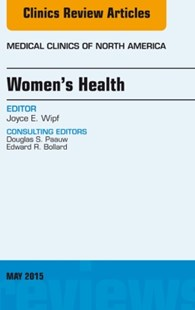 (ebook) Women's Health, An Issue of Medical Clinics of North America, E-Book - Reference Medicine