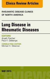 (ebook) Lung Disease in Rheumatic Diseases, An Issue of Rheumatic Disease Clinics, E-Book - Reference Medicine