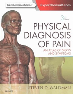 Physical Diagnosis of Pain by Dr. Steven D. WaldmanMD JD (9780323377485) - HardCover - Reference Medicine